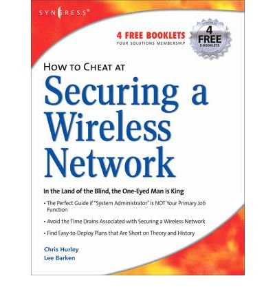 Read Online How to Cheat at Securing a Wireless Network (How to Cheat) (Paperback) - Common pdf