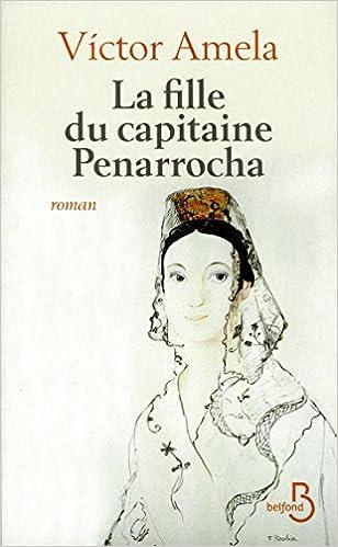"""Résultat de recherche d'images pour """"La fille du capitaine Penarrocha victor amela"""""""