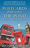 Postcards From Across the Pond: Dispatches from an accidental expat