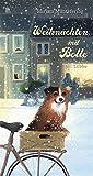 Weihnachten mit Bolle: Roman