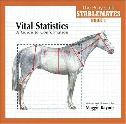 Vital Statistics: A Guide to Conformation (Stablemates Book 1)