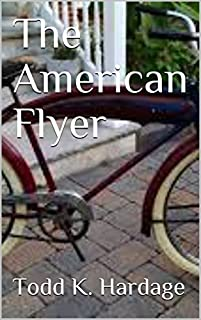 The American Flyer by Todd K. Hardage ebook deal