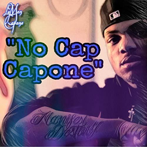 No Cap Capone [Explicit]