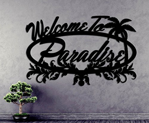 Welcome To Paradise Sign Welcome Sign Plaque - Vines Leaves Palm Tree Metal Wall Art Steel Sign 27 Wide x 15.5 Tall (Plaques Wall Leaves)