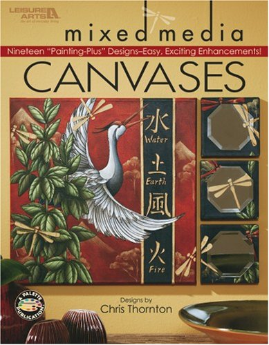 Mixed Media Canvases (Leisure Arts #22626)
