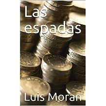 Las espadas (Spanish Edition)
