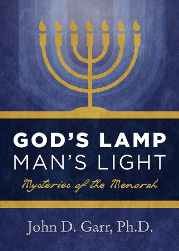 God's Lamp, Man's Light: Mysteries of the Menorah