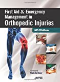 First Aid and Emergency Management in Orthopedic Injuries, Dhillon, M. S. and Dhatt, Sarvdeep S., 9350256452
