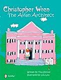 Christopher Wren Avian Architect, Tina Skinner, 0764331698