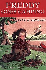 Freddy Goes Camping (Freddy the Pig Book 15)