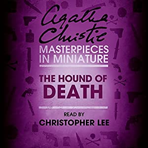The Hound of Death: An Agatha Christie Short Story Audiobook