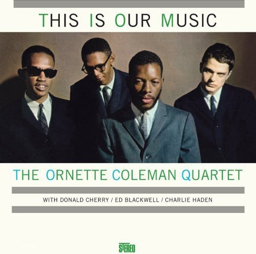 Ornette Coleman - This Is Our Music (Spain - Import)