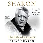 Sharon: The Life of a Leader | Gilad Sharon