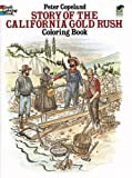 Best Dover Publications Fiction History Books - Story of the California Gold Rush Coloring Book Review