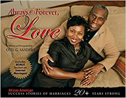 Always & Forever, Love: African American Success Stories of