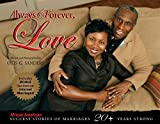 Always & Forever, Love: African American Success Stories of Marriage 20+ Years Strong