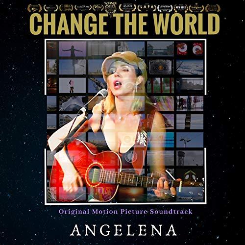 Change the World (Original Motion Picture Soundtrack)