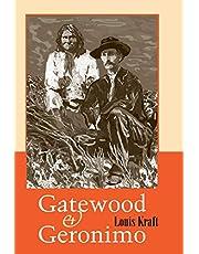 Gatewood and Geronimo