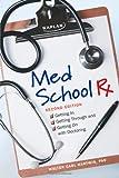 Med School Rx, Walter C. Hartwig, 1607148358