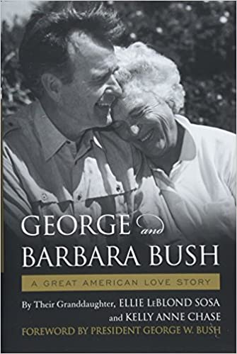 George Barbara Bush A Great American Love Story Ellie