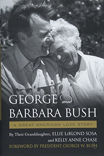 - George & Barbara Bush: A Great American Love Story