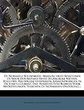 De Notariële Nieuwsbode: Maandschrift Bevattende De Voor Den Notaris Meest Belangrijke Wetten, Besluiten, Regterlijke Uitspraken, Aankondigingen In De ... De Notarissen Onderling,... (Dutch Edition) Livre Pdf/ePub eBook