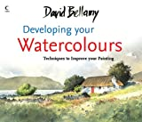 Developing Your Watercolours, David Bellamy, 0007273452