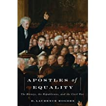 Apostles of Equality: The Birneys, the Republicans, and the Civil War