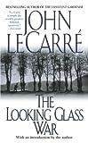 The Looking Glass War, John le Carré, 0743431707
