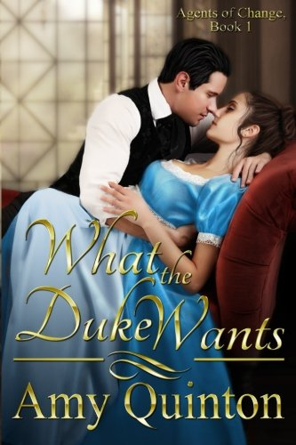 Download What the Duke Wants (Agents of Change) (Volume 1) PDF