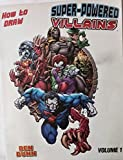 How To Draw Superpowered Villains Supersize