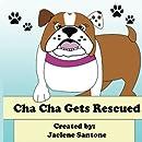 Cha Cha Gets Rescued
