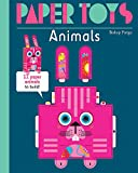 Animals: 11 Paper Animals to Build! (Paper Toys)