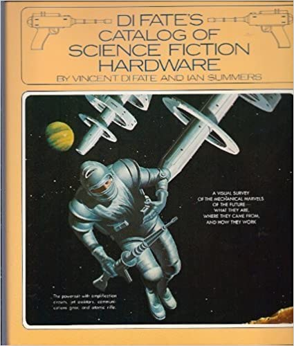 Download DiFate's catalog of science fiction hardware PDF, azw (Kindle)