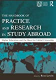 The Handbook of Practice and Research in Study Abroad, , 0415991617