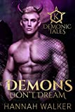 Demons Don't Dream (Demonic Tales Book 1)
