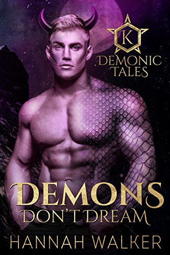 Demons Don't Dream (Demonic Tales Book 1) ()