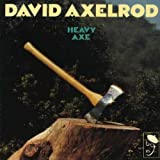 Heavy Axe by David Axelrod (1998-11-30)