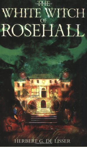 Hall Rose - The White Witch of Rosehall
