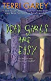 Front cover for the book Dead Girls Are Easy by Terri Garey