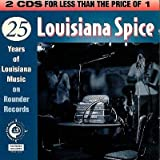 Louisiana Spice: 25 Years of Louisiana Music on