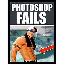 Memes: Epic Photoshop Fails & Funny Memes: (Funny Jokes, Epic Fails, Photoshop Nightmares & Top Quality Banter)