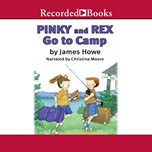 Pinky and Rex Go to Camp Audiobook
