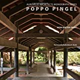 Poppo Pingel: Auroville Architects Monograph Series
