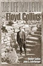 By Homer Collins The Life and Death of Floyd…