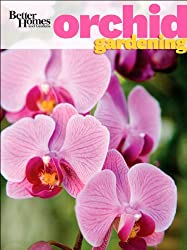 Better Homes and Gardens Orchid Gardening (Better Homes and Gardens Gardening)