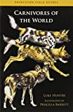 img - for Carnivores of the World (Princeton Field Guides) book / textbook / text book