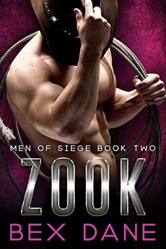 Zook (Men of Siege Book 2) by [Dane, Bex]