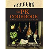 Die PK Cookbook: Go Paleo-ketogenic and get the best of both worlds