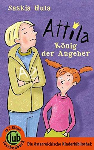 Attila - König der Angeber (Club-Taschenbuch-Reihe)